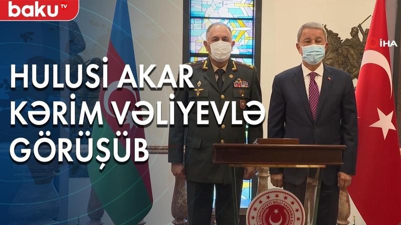 Hulusi Akar Kərim Vəliyevlə görüşüb Baku TV