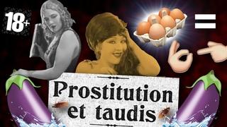 Les prostituées des bas-fonds de Paris (en 1900)
