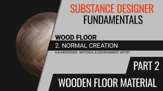 Substance Designer Fundamentals - Creating a Wooden Floor Material | Normal [Part 2] [GER]