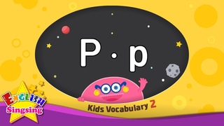 Kids vocabulary compilation ver.2 - Words starting with P, p - Learn English for kids