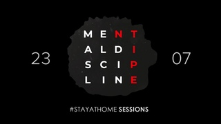 Mental Discipline - Stay At Home Sessions 1 (2021)