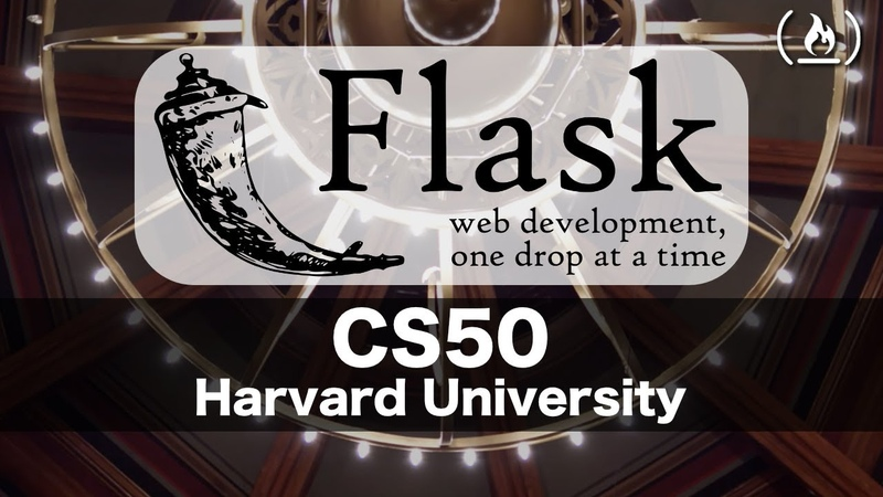 Web Programming with Flask Intro to Computer Science Harvard's CS50 2018