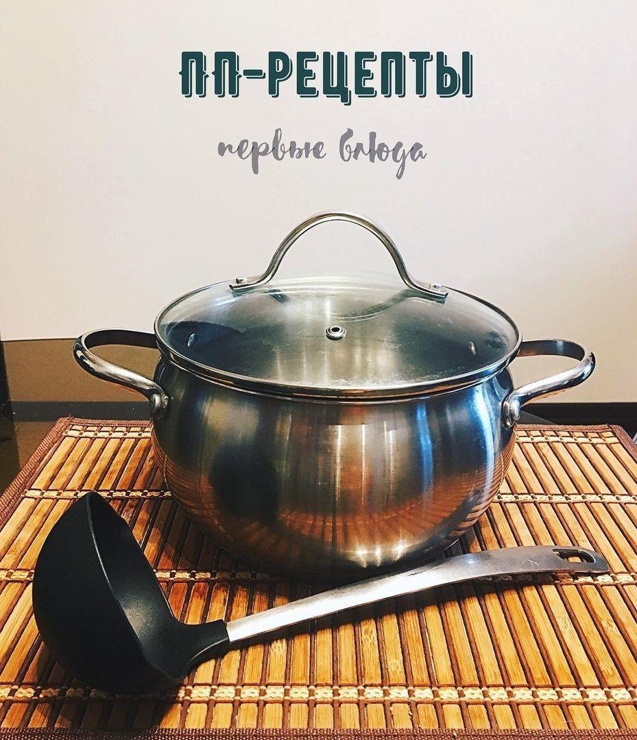Подборка рецептов первых блюд