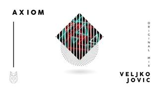 Veljko Jovic - Axiom (Original Mix)