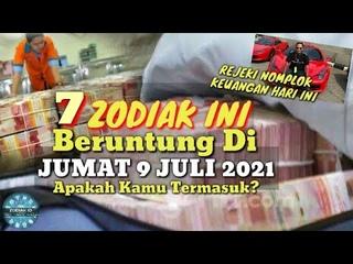 ZODIAK YANG BERUNTUNG HARI JUMAT 9 JULI 2021 LENGKAP DAN AKURAT ✅