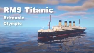 RMS Titanic, Britannic & Olympic | Minecraft 1:5 Scale Tutorial (Improved 2021 version)