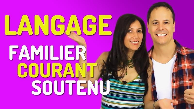 Expressions Françaises dans le Langage Familier, Courant et Soutenu