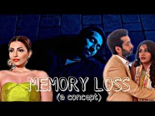 MEMORY LOSS - [A SHIVIKA CONCEPT VM]