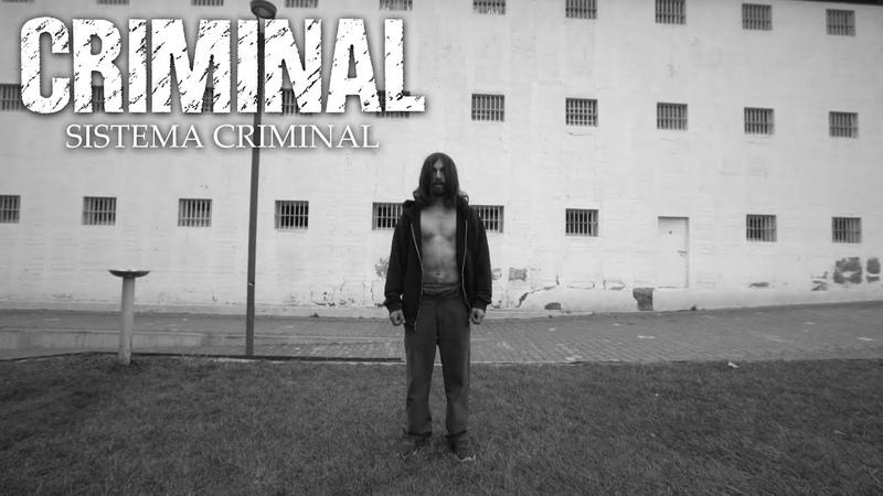 Criminal Sistema Criminal OFFICIAL VIDEO