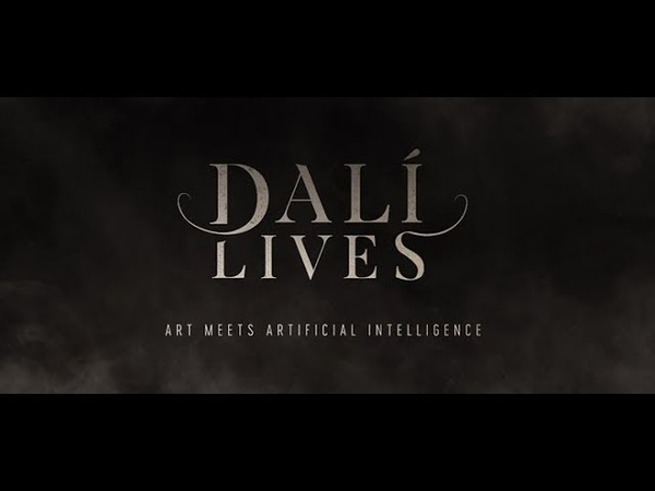 Dali Lives Art Meets Artificial Intelligence