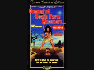 Demented Death Farm Massacre / Honey Britches / Безумная резня на ферме смерти  (1971)