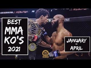Best MMA KO's 2021   JANUARY - APRIL   Non-UFC Knockouts
