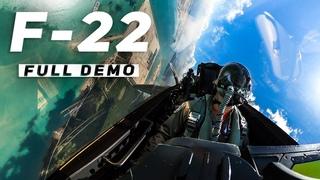 Full F-22 Demo: Exclusive Look Inside the Raptor
