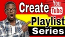 How To Create a Playlist on YouTube 2020[3 New Methods]