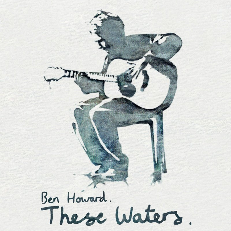 Ben Howard album These Waters