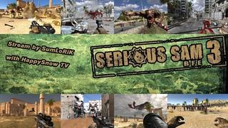 [Serious Sam 3] - Stream by SumLoRiK | Fusion | Full HD 60 fps | Мрачная невеста