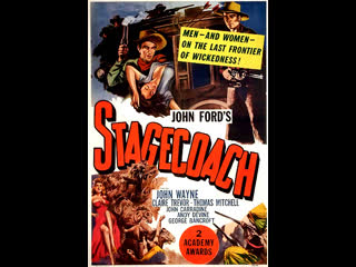 Stagecoach (1939)  John Wayne, Claire Trevor, Andy Devine