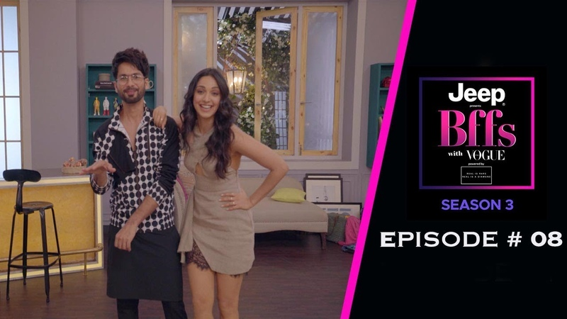 BFFs With Vogue S03 Kiara Advani s Rugged Crush List Revealed Shahid Kapoor Kabir Singh