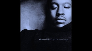 Return II Love ♪: Johnny Gill -  Let's Get The Mood Right
