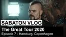 SABATON Vlog - The Great Tour 2020 - Episode 7 Hamburg, Copenhagen