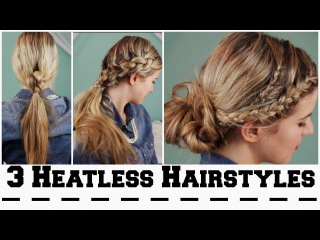 3 Heatless Hairstyles for Back To School!