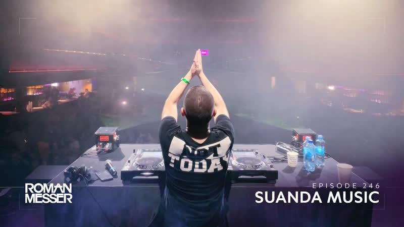 Roman Messer - Suanda Music 246 (INVIRON Guest Mix) [#SUANDA]