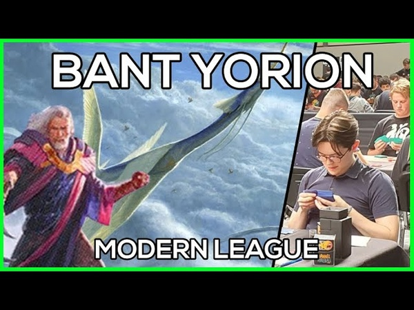 Bant Yorion is BUSTED in Modern Here's my proof