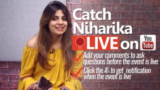 Part 2 -Catch NIHARIKA LIVE on YOUTUBE - Ask questions - How you could speak English fluently