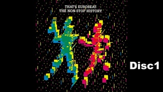 That's Eurobeat The Non-Stop History Disc1