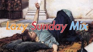 LAZY SUNDAY MIX