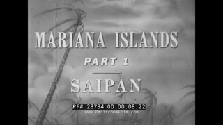 BATTLE OF SAIPAN  1944 WWII MARIANA ISLANDS CAMPAIGN   PACIFIC THEATER 28734