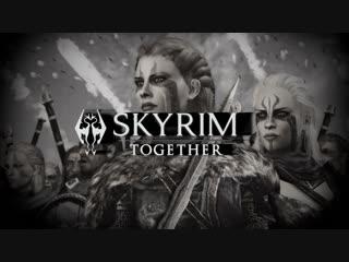 Skyrim together финальная версия системы воскрешения тиммейтов