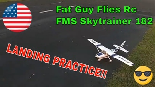 Some good and some bad landings with the FMS Sky Trainer 182 by Fat Guy Flies Rc