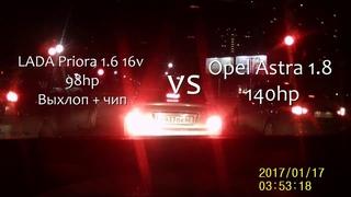 OPEL Astra 1.8 против Лада Приора 1.6 Чип+выхлоп