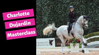 Charlotte Dujardin Masterclass:  How to Warm Up Your Dressage Horse
