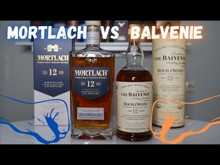 Дегустация MORTLACH 12 WEE WITCHIE vs BALVENIE 12 DOUBLEWOOD