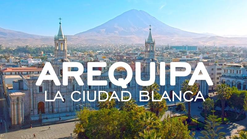 Arequipa La Ciudad Blanca 4K Perú Gigi Aventuras