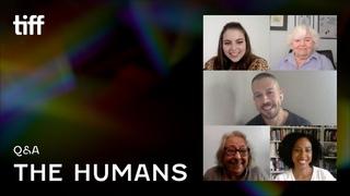 THE HUMANS Q&A | TIFF 2021