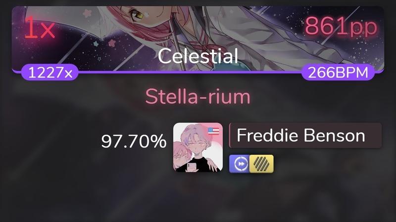 [8.98⭐Live] Freddie Benson | Kano - Stella-rium [Celestial] HDDT 97.70 { 861pp 1❌} - osu!