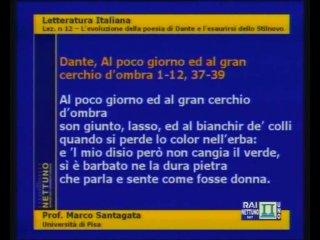 Letteratura Italiana Lezione 12 L'evoluzione della poesia di Dante e l'esaurirsi dello Stilnovo