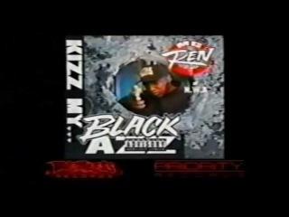 MC Ren -  Kizz My Black Azz Commercial