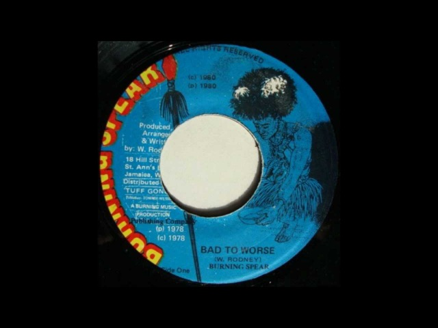 7'' Burning Spear - Bad To Worse ( Dub)