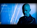 Moby Extreme Ways Live at The Fonda L A