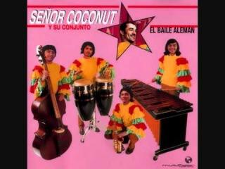 Señor Coconut Y Su Conjunto - Showroom Dummies (Cha-Cha-Cha)