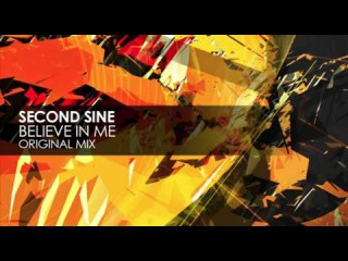 Second Sine - Believe In Me (Original Mix)