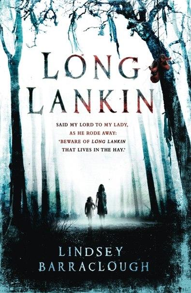 Long Lankin (Long Lankin #1)