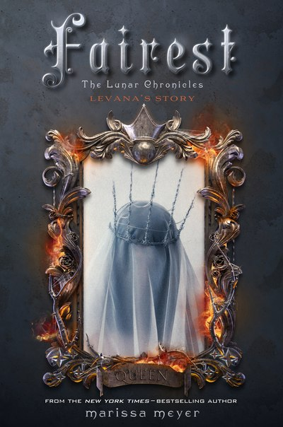 Fairest (The Lunar Chronicles #3.5)