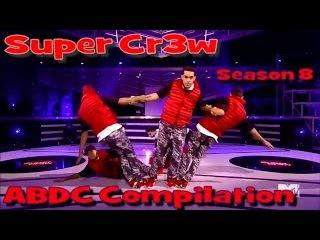 Super Crew ABDC Season 8 Compilation HD