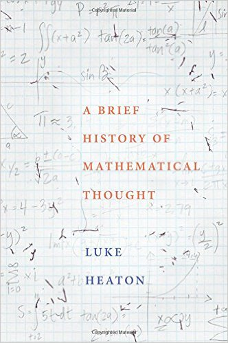 Book cover Luke Heaton - A Brief History of Mathematical Thought