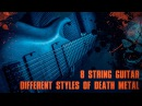 8 String Guitar - Different Styles of Death Metal Agile Septor Elite 828